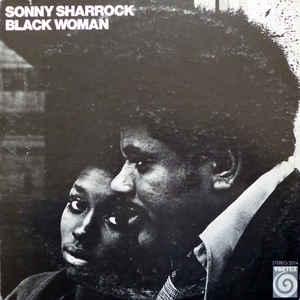 Sonny Sharrock - Black Woman - Album Cover