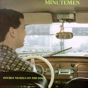 Minutemen - Double Nickels On The Dime - Album Cover