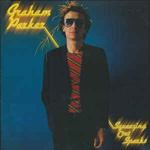 Graham Parker And The Rumour - Squeezing Out Sparks - Album Cover