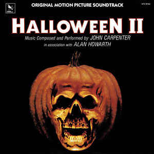 John Carpenter - Halloween II (Original Motion Picture Soundtrack) - Album Cover