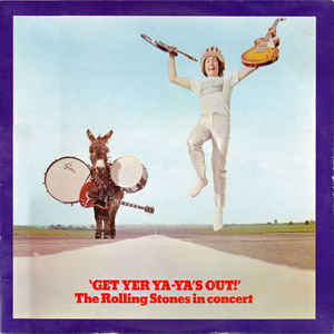 The Rolling Stones - Get Yer Ya-Ya's Out! - The Rolling Stones In Concert - Album Cover