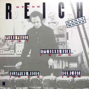 Steve Reich - Early Works - Album Cover