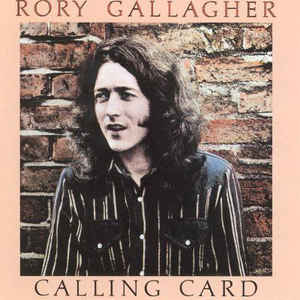 Rory Gallagher - Calling Card - Album Cover