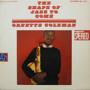 Ornette Coleman - The Shape Of Jazz To Come - VinylWorld