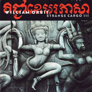 William Orbit - Strange Cargo III - VinylWorld