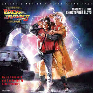 Back To The Future II - Original Motion Picture Soundtrack - Album Cover - VinylWorld