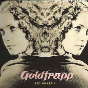 Goldfrapp - Felt Mountain - Album Cover