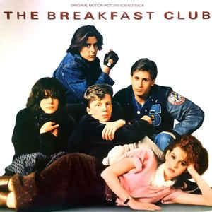 Various - The Breakfast Club (Original Motion Picture Soundtrack) - Album Cover