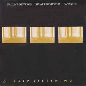 Pauline Oliveros - Deep Listening - Album Cover