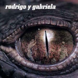 Rodrigo Y Gabriela - Rodrigo Y Gabriela - Album Cover