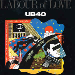 Labour Of Love - Album Cover - VinylWorld