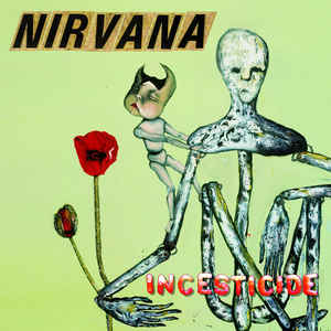 Nirvana - Incesticide - Album Cover