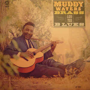 Muddy Waters - Muddy, Brass & The Blues - Album Cover