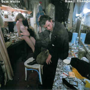 Tom Waits - Small Change - Album Cover