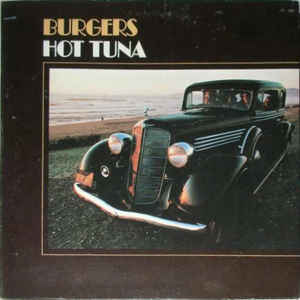 Hot Tuna - Burgers - Album Cover