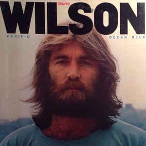 Dennis Wilson (2) - Pacific Ocean Blue - Album Cover