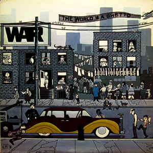 War - The World Is A Ghetto - Album Cover