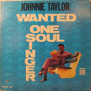 Johnnie Taylor - Wanted One Soul Singer - Album Cover