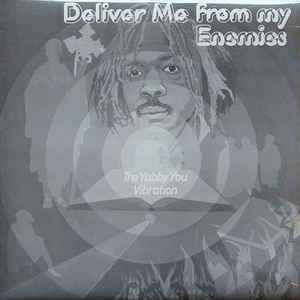 Yabby You - Deliver Me From My Enemies - Album Cover