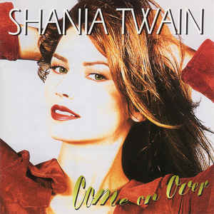 Shania Twain - Come On Over - VinylWorld