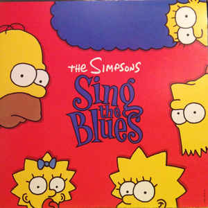 The Simpsons Sing The Blues - Album Cover - VinylWorld