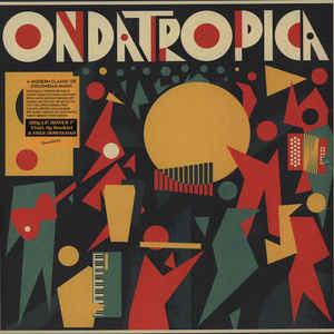 Ondatrópica - Ondatrópica - Album Cover