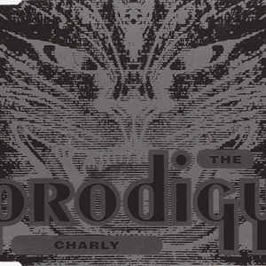 The Prodigy - Charly - Album Cover