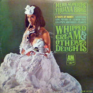 Herb Alpert & The Tijuana Brass - Whipped Cream & Other Delights - Album Cover