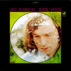 Van Morrison - Astral Weeks - VinylWorld