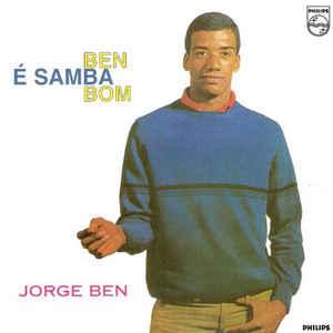 Jorge Ben - Ben É Samba Bom - Album Cover