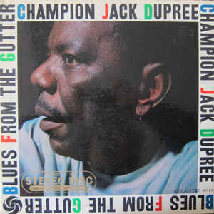 Champion Jack Dupree - Blues From The Gutter - VinylWorld