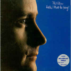 Phil Collins - Hello, I Must Be Going! - Album Cover