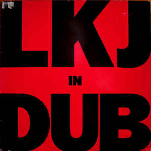 Linton Kwesi Johnson - LKJ In Dub - Album Cover