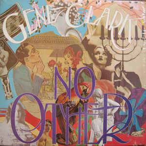 Gene Clark - No Other - Album Cover