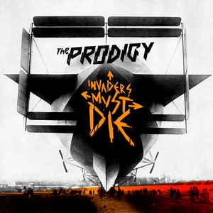 The Prodigy - Invaders Must Die - Album Cover