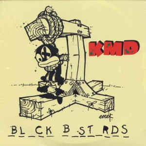 KMD - Bl_ck B_st_rds - Album Cover