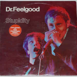 Dr. Feelgood - Stupidity - Album Cover
