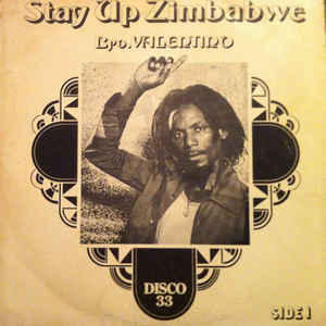 Brother Valentino - Stay Up Zimbabwe - Album Cover