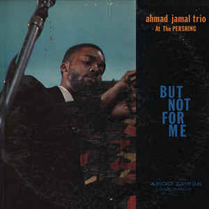 Ahmad Jamal At The Pershing - Album Cover - VinylWorld
