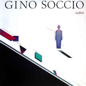 Gino Soccio - Outline - Album Cover