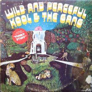Kool & The Gang - Wild And Peaceful - VinylWorld