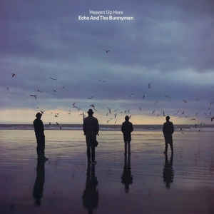 Echo & The Bunnymen - Heaven Up Here - Album Cover