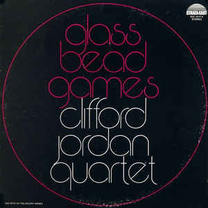 Clifford Jordan Quartet - Glass Bead Games - Album Cover