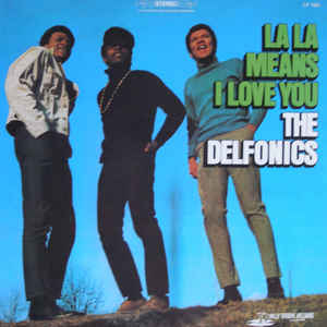 The Delfonics - La La Means I Love You - Album Cover