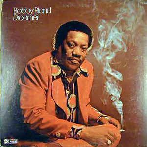Bobby Bland - Dreamer - Album Cover