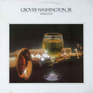 Grover Washington, Jr. - Winelight - VinylWorld