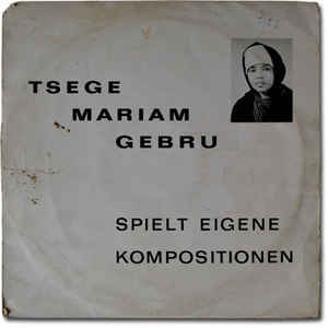 Emahoy Tsegue Maryam Guebrou - Spielt Eigene Kompositionen - VinylWorld