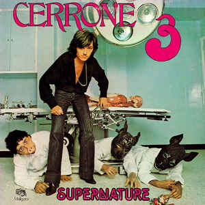 Cerrone 3 - Supernature - Album Cover - VinylWorld