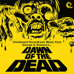 Various - Dawn Of The Dead (Unreleased Soundtrack Music) - VinylWorld