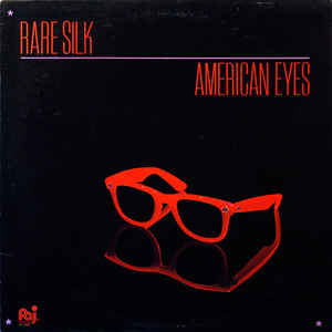 Rare Silk - American Eyes - VinylWorld